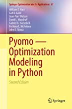 Pyomo — Optimization Modeling in Python (Springer Optimization and Its Applications Book 67)