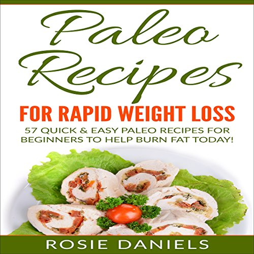 Paleo Recipes for Rapid Weight Loss audiobook cover art