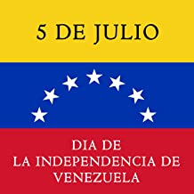 5 de julio dia de la independencia