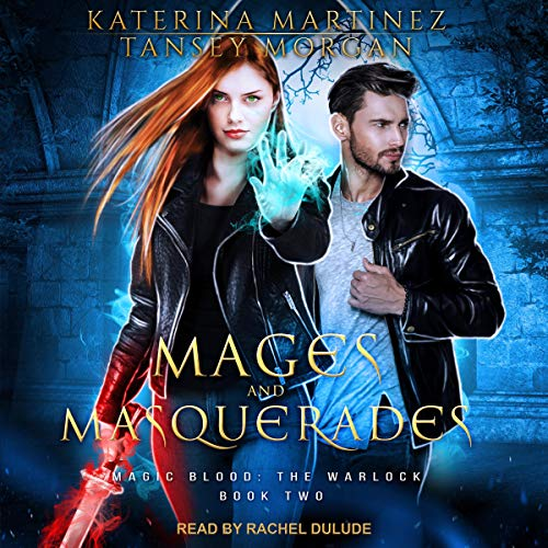 Mages and Masquerades audiobook cover art