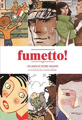 Fumetto! 150 anni di storie italiane