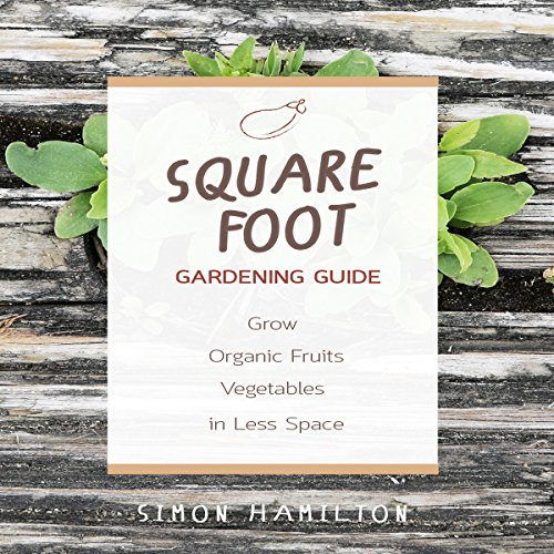 Square Foot Gardening Guide audiobook cover art