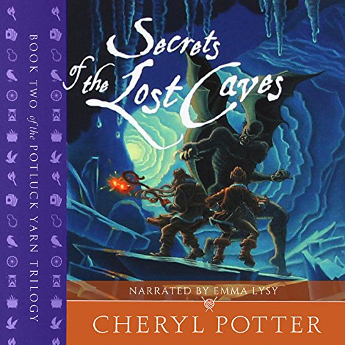 Secrets of the Lost Caves audiobook cover art