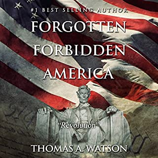 Forgotten Forbidden America, Book 4: Revolution cover art