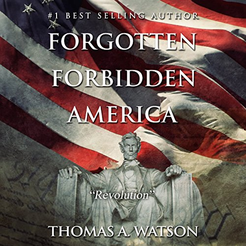 Forgotten Forbidden America, Book 4: Revolution audiobook cover art