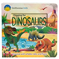Digging for Dinosaurs (Smithsonian Kids)