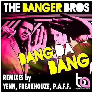 Bang Da Bang