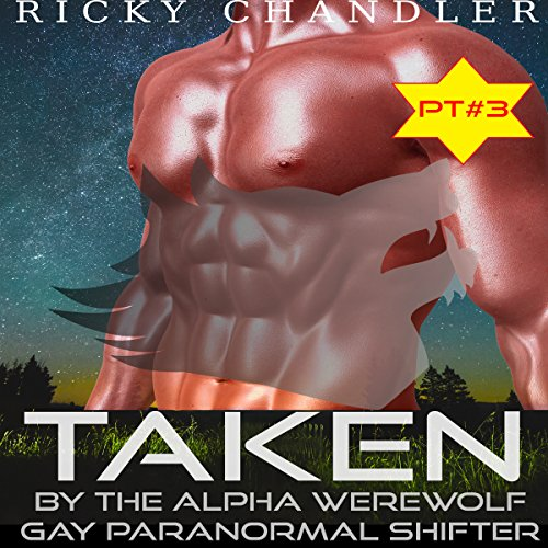 Taken by the Alpha Werewolf, Part 3 audiobook cover art