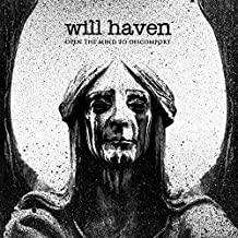 Open The Mind To Discomfort By Will Haven (2015-05-18)