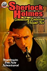 Sherlock Holmes: Consulting Detective Volume Two Kindle Edition
