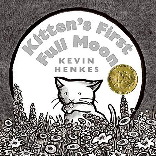Kitten's First Full Moon (New York Times Best Illustrated Children's Books (Awards))の詳細を見る