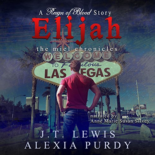 Elijah: The Miel Chronicles audiobook cover art