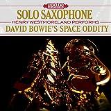 Solo Saxophone: David Bowie's Space Oddity