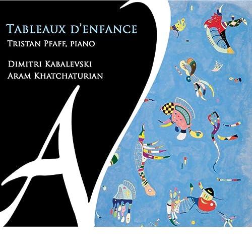 Tableaux D Enfance By Tristan Pfaff On Amazon Music Amazon Com