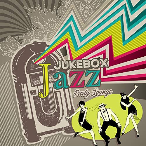 Jukebox Jazz Party Lounge: Postmodern Vibes, Rhythm of Blue City, Night Club Session