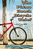 The Pismo Beach Bicycle Thief (Summer Days Series Book 2)
