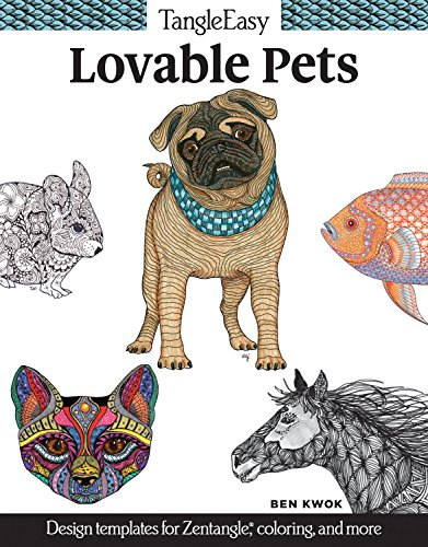 TangleEasy Lovable Pets: Design Templates for Zentangle(R), Coloring, and More (Design Originals)