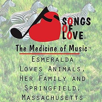 Esmeralda Loves Animals, Her Family and Springfield, Massachusetts