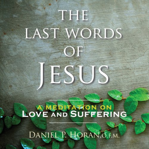 The Last Words of Jesus audiobook cover art