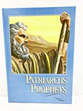 The Story of Patriarchs and Prophets Volume 1