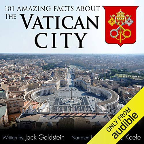 101 Amazing Facts About the Vatican City audiobook cover art