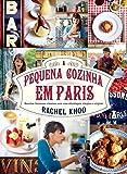 A pequena cozinha em Paris (Portuguese Edition)