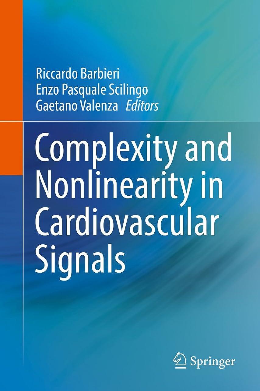 版識字聖職者Complexity and Nonlinearity in Cardiovascular Signals (English Edition)