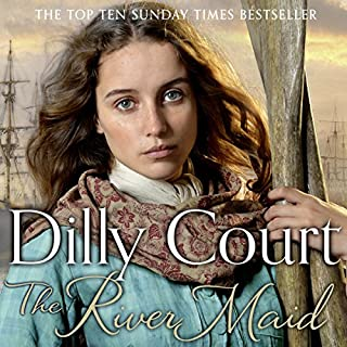The River Maid     The River Maid, Book 1              By:                                                                                                                                 Dilly Court                               Narrated by:                                                                                                                                 Annie Aldington                      Length: 12 hrs and 4 mins     92 ratings     Overall 4.5