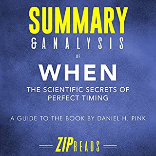 Summary & Analysis of When: The Scientific Secrets of Perfect Timing audiobook cover art