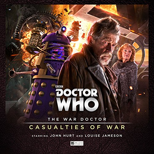 The War Doctor 4: Casualties of War (Doctor Who - The War Doctor)