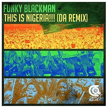 This Is Nigeria (Da Remix)