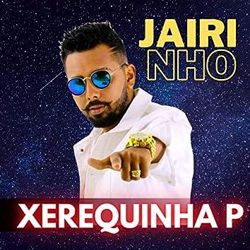 Xerequinha P