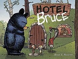 Hotel Bruce (Mother Bruce Book 2) by [Ryan T. Higgins]