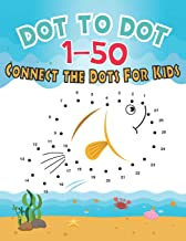 Dot To Dot 1-50 Connect the Dots for Kids: V.1 Fun Animal Number Connect The Dots Puzzles For Kids | Number Dot To Dot Boo...
