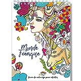 Coloriage Adulte Féerique Anti-Stress - Le Premier Cahier de Coloriage pour Adulte à Spirale et Papier Artiste par Colorya