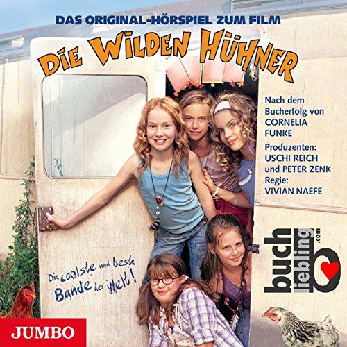 Die Wilden Hühner. Das Original Hörspiel zum Film Titelbild
