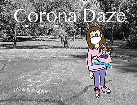 Corona Daze