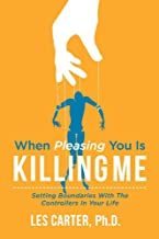 When Pleasing You Is Killing Me (1)