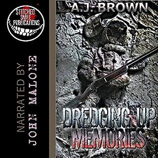 Dredging Up Memories audiobook cover art