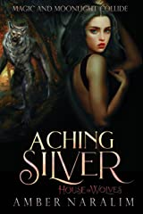 Aching Silver (House of Wolves) Paperback