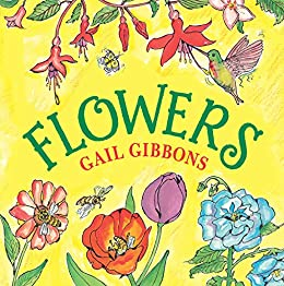 Flowers by [Gail Gibbons]