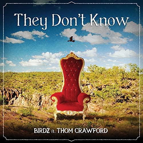 BIrdz feat. Thom Crawford