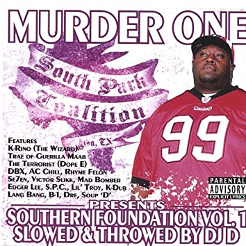 Southern Foundation Vol. 1 Slowed & Throwed
