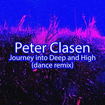 Journey into Deep and High (Dance Remix)