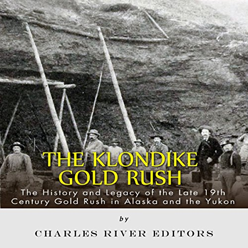 The Klondike Gold Rush audiobook cover art