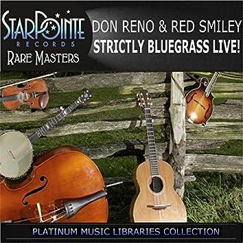 Strictly Bluegrass Live!