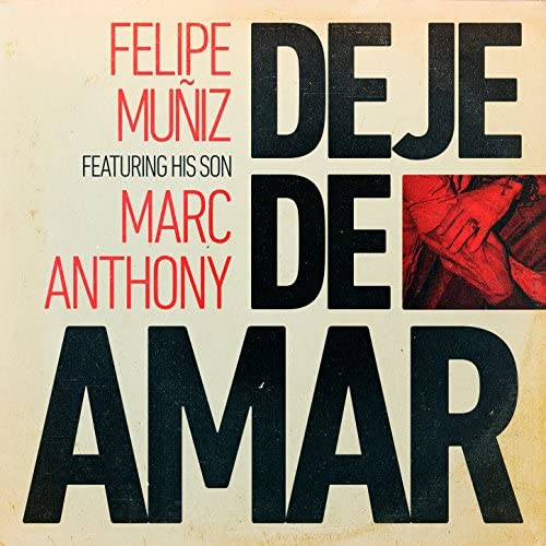 Felipe Muñiz feat. Marc Anthony