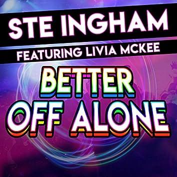 Better off Alone (feat. Livia McKee)