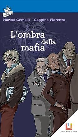 Lombra della mafia