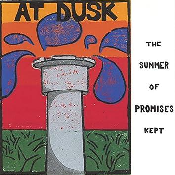 The Summer of Promises Kept